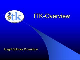 ITK-Overview