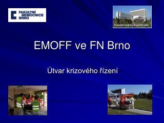 EMOFF ve FN Brno