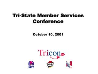 Tri-State Member Services Conference