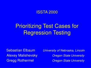 Prioritizing Test Cases for Regression Testing
