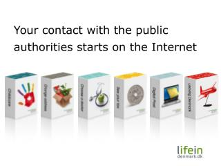 Your contact with the public authorities starts on the Internet