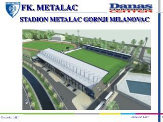 STADION METALAC GORNJI MILANOVAC