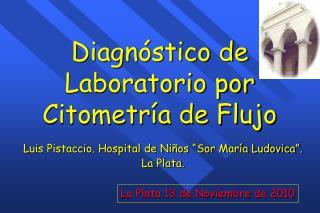Diagnóstico de Laboratorio por Citometría de Flujo