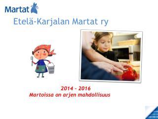 Etel�-Karjalan Martat ry