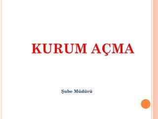 KURUM A�MA