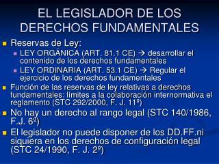EL LEGISLADOR DE LOS DERECHOS FUNDAMENTALES