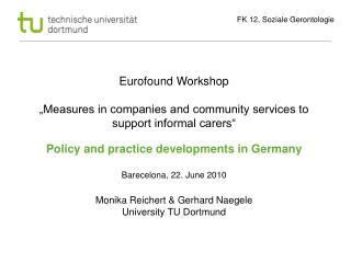 Some general information I (Schneekloth, 2005):