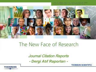 Journal Citation Reports - Dergi At?f Raporlar? -