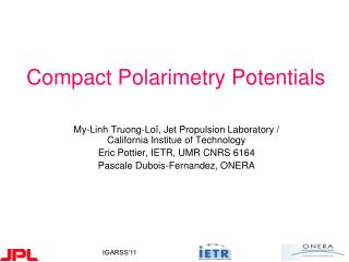 Compact Polarimetry Potentials