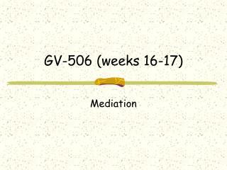 GV-506 (weeks 16-17)