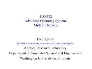 CSE522 Advanced Operating Systems Midterm Review