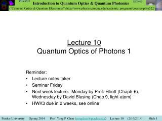 Lecture 10 Quantum Optics of Photons 1