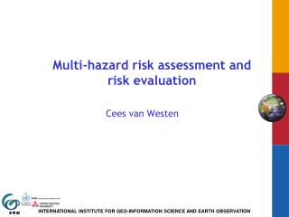 Multi-hazard risk assessment and risk evaluation