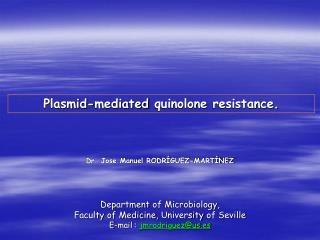 Plasmid-mediated  quinolone  resistance.