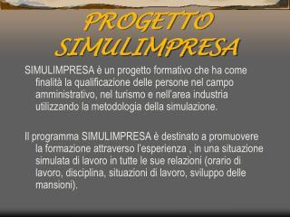 PROGETTO SIMULIMPRESA