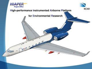 H igh-performance  I nstrumented  A irborne  P latform
