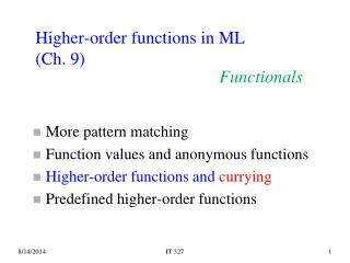 Higher-order functions in ML (Ch. 9)