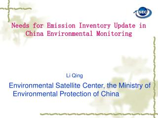 Needs for Emission Inventory Update in China Environmental Monitoring