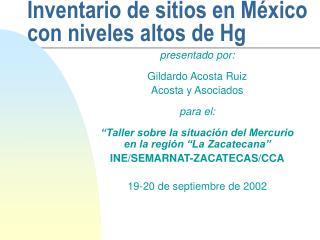 Inventario de sitios en México con niveles altos de Hg