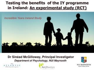 Dr  Sinéad  McGilloway, Principal Investigator