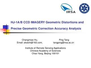 HJ-1A/B CCD IMAGERY Geometric Distortions and Precise Geometric Correction Accuracy Analysis