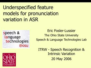 Underspecified feature models for pronunciation variation in ASR