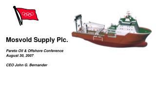 Mosvold Supply Plc.