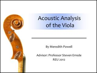 Acoustic Analysis  of the Viola
