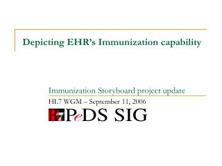 Depicting EHR�s Immunization capability