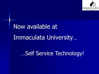 Now available at  Immaculata University…