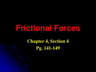 Frictional Forces