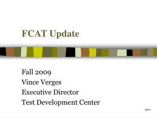 FCAT Update