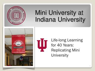 Mini University at  Indiana University