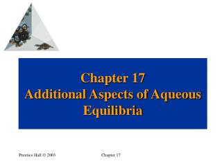 Chapter 17 Additional Aspects of Aqueous Equilibria