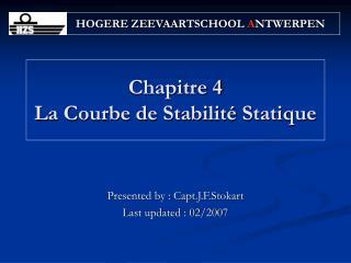 Chapitre 4 La Courbe de Stabilité Statique
