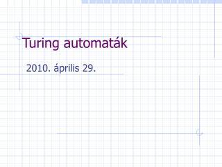 Turing automaták