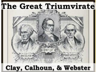 The Great Triumvirate