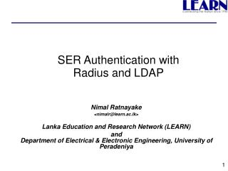 SER Authentication with  Radius and LDAP