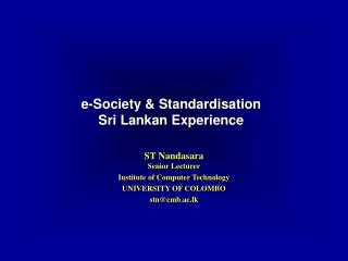 e-Society & Standardisation  Sri Lankan Experience