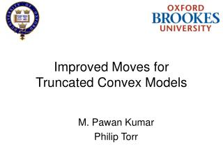Improved Moves for  Truncated Convex Models