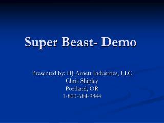 Super Beast- Demo