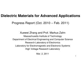 Dielectric Materials for Advanced Applications Progress Report (Oct. 2010 – Feb. 2011)