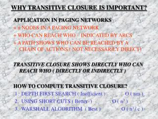 WHY TRANSITIVE CLOSURE IS IMPORTANT?