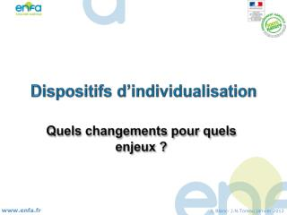 Dispositifs d�individualisation