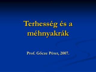 Terhess g  s a m hnyakr k