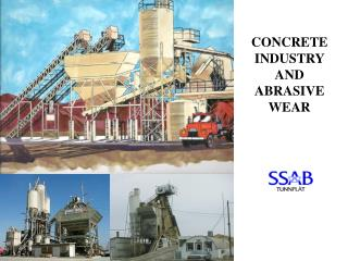 CONCRETE INDUSTRY AND ABRASIVE  WEAR