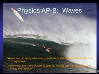 Physics AP-B:   Waves