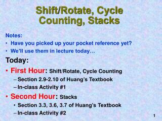Shift/Rotate, Cycle Counting, Stacks