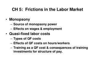 CH 5:  Frictions in the Labor Market