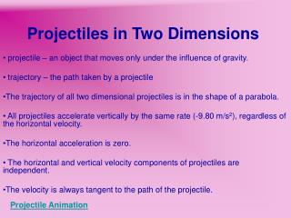 Projectiles in Two Dimensions